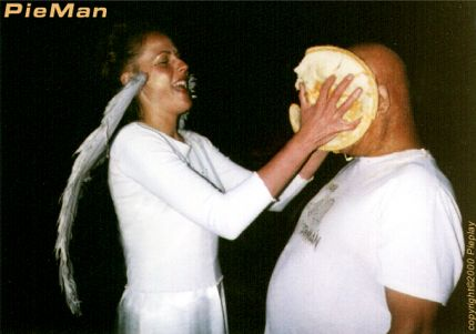 PieMan™ October 31st . 2000 - Pied By An Angel copyright©2000 PieMan